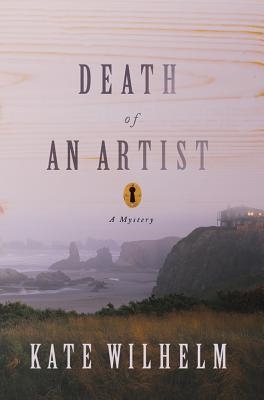Death of an Artist by Kate Wilhelm