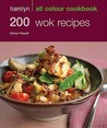 Hamlyn All Colour Cookbook: 200 Wok Recipes