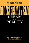 Conservatism: Dream & Reality