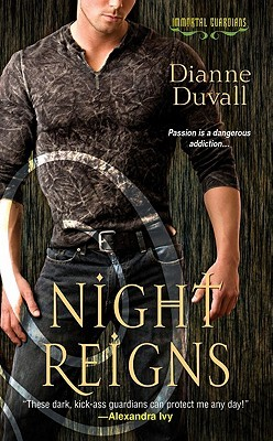 Night Reigns (Immortal Guardians, #2)