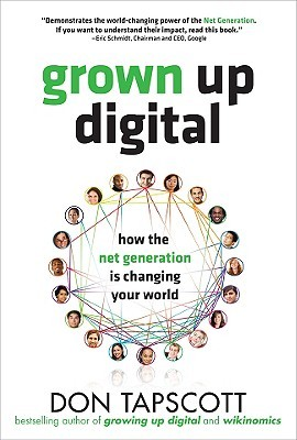 Grown Up Digital by Don Tapscott