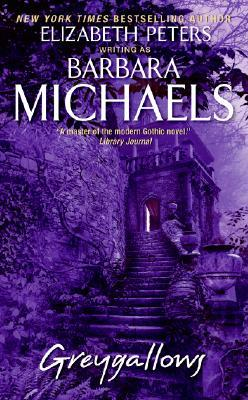 Greygallows by Barbara Michaels