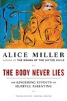 The Body Never Lies: The Lingering Effects of Cruel Parenting
