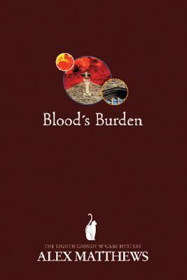 Blood's Burden by Alex Matthews