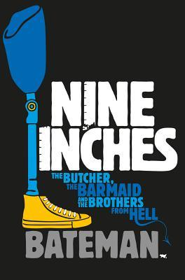 Nine Inches - Colin Bateman