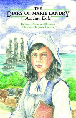 The Diary of Marie Landry by Stacy Allbritton