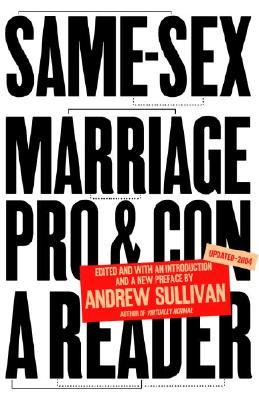 Same-Sex Marriage by Andrew Sullivan