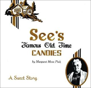 See's Famous Old Time Candies: A Sweet Story
