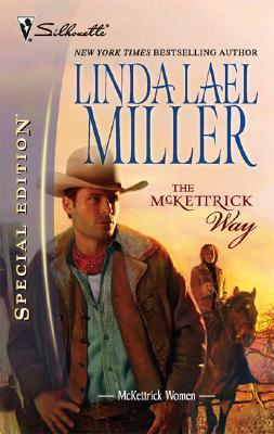 The McKettrick Way (McKettricks, #9) by Linda Lael Miller