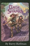 Curse of the Shamra (Shamra Chronicles #1)