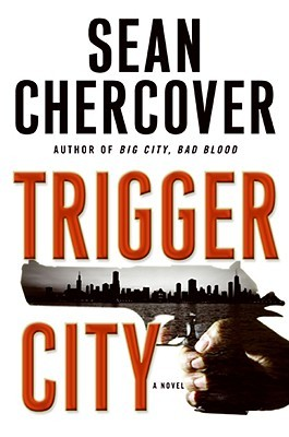 Trigger City by Sean Chercover