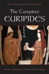 The Complete Euripides, Volume 2: Iphigenia in Tauris and Other Plays