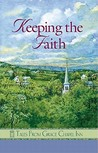 Keeping the Faith (Tales from Grace Chapel Inn, #47)