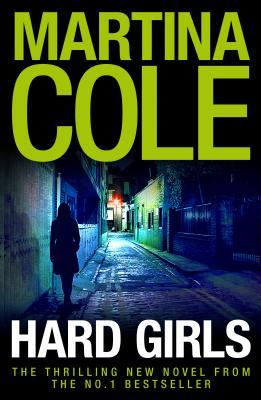 Hard Girls by Martina Cole