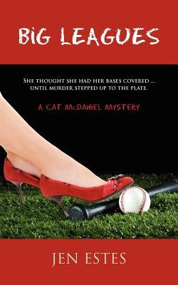 Big Leagues by Jen Estes