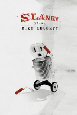 Slanky by Mike Doughty