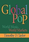 Global Pop: World Music, World Markets