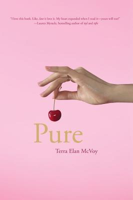 Pure by Terra Elan McVoy