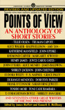 Points of View: An Anthology of Short Stories