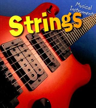 Strings (Musical Instruments)