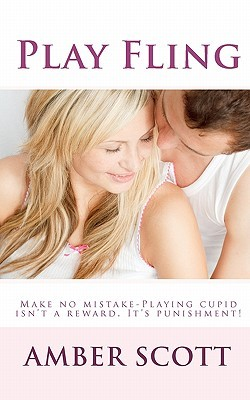 Play Fling by Amber Scott