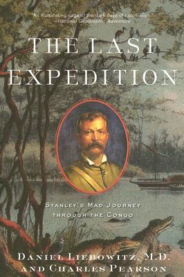The Last Expedition by Daniel Liebowitz