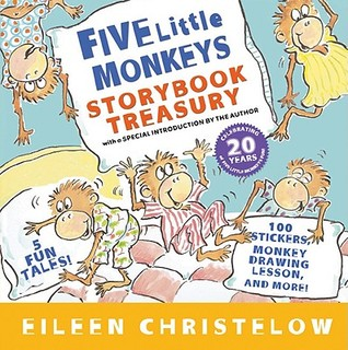 Five Little Monkeys Storybook Treasury by Eileen Christelow