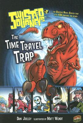 The Time Travel Trap by Dan Jolley