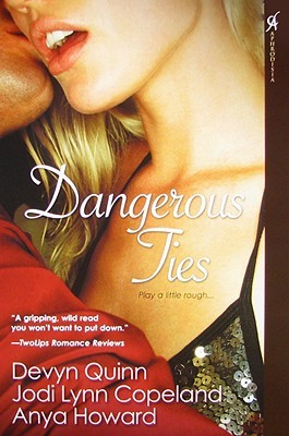 Dangerous Ties by Devyn Quinn
