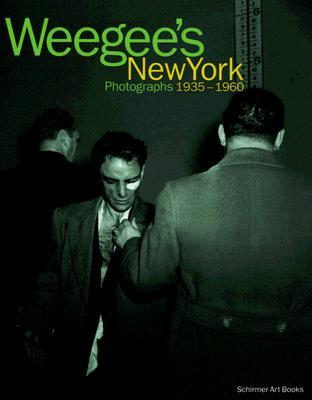 Weegee's New York by Weegee