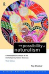 The Possibility of Naturalism by Roy Bhaskar