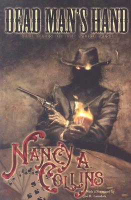 Dead Man's Hand by Nancy A. Collins