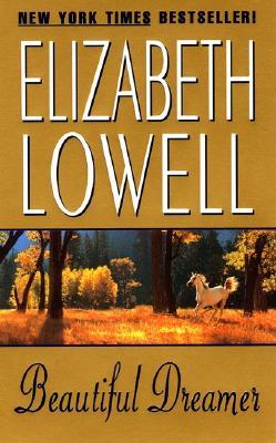 Beautiful Dreamer by Elizabeth Lowell
