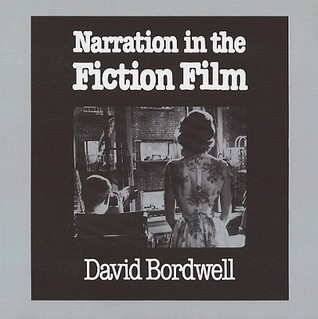 Narration in the Fiction Film by David Bordwell
