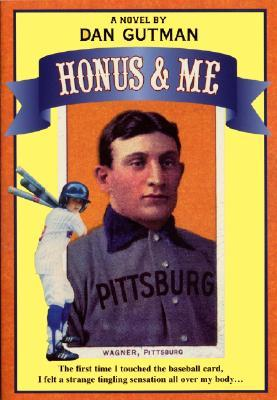 Honus & Me by Dan Gutman