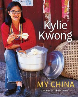My China by Kylie Kwong