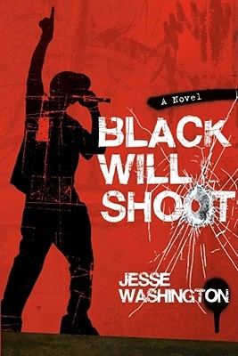 Black Will Shoot: A Novel