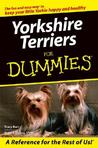 Yorkshire Terriers For Dummies (For Dummies (Pets))