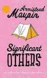 Significant Others (Tales of the City, #5)