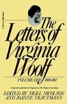 The Letters of Virginia Woolf: Vol. 1