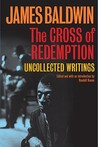 The Cross of Redemption: Uncollected Writings