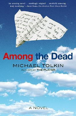 Among the Dead: A Novel