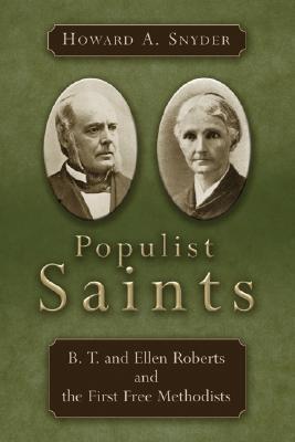 Populist Saints by Howard A. Snyder