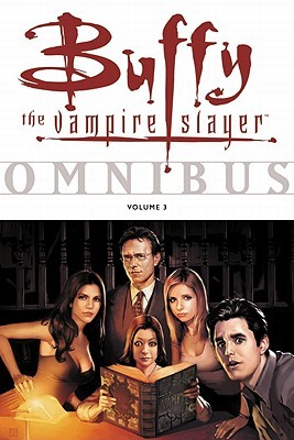 Buffy the Vampire Slayer Omnibus Vol. 3 by Eric Powell