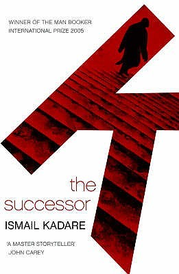 The Successor by Ismail Kadaré