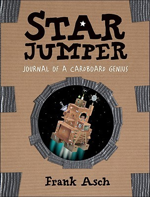 Star Jumper: Journal of a Cardboard Genius (Journals of a Cardboard Genius)