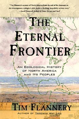 The Eternal Frontier by Tim Flannery
