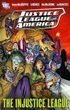 Justice League Of America: Injustice League V. 3