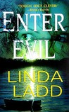 Enter Evil (Claire Morgan, #4)