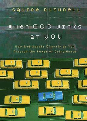 When God Winks at You by Squire Rushnell